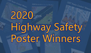 2020 Highway Safety Poster Winners